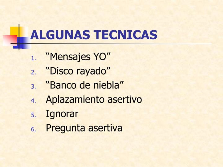 ALGUNAS TECNICAS