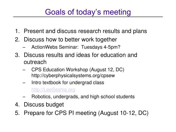 Goals of today's meeting