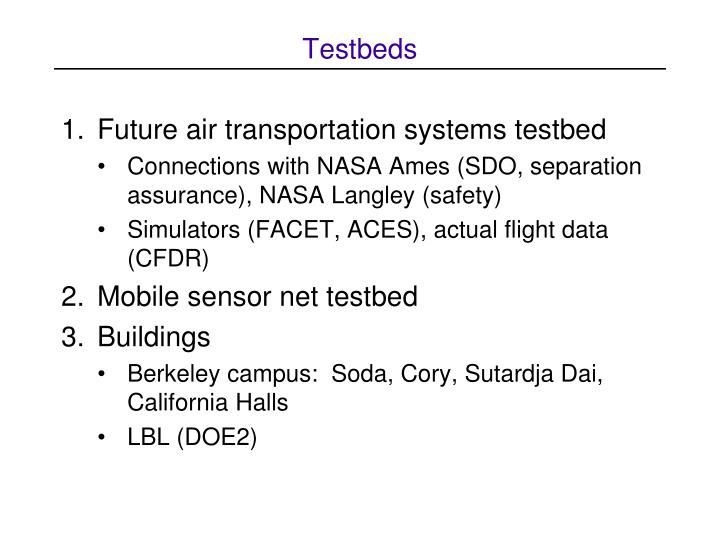 Testbeds
