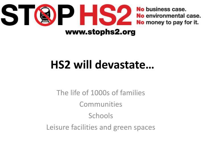 HS2 will devastate…