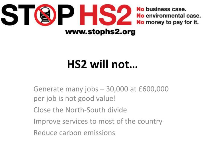 HS2 will not…