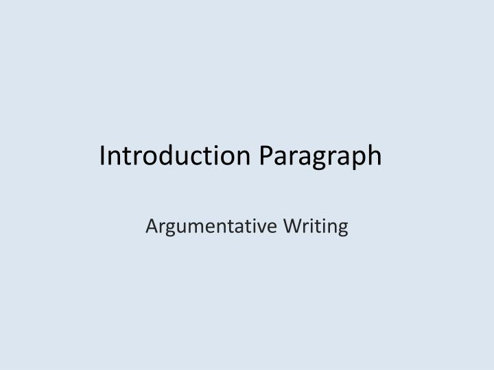 introductory paragraph Time-saving video on introductory paragraphs introductory paragraphs are the first thing that either grabs the attention of the reader or turns them off this time-saving brightstorm video identifies the parts of an introductory paragraph and how to write an effective one.