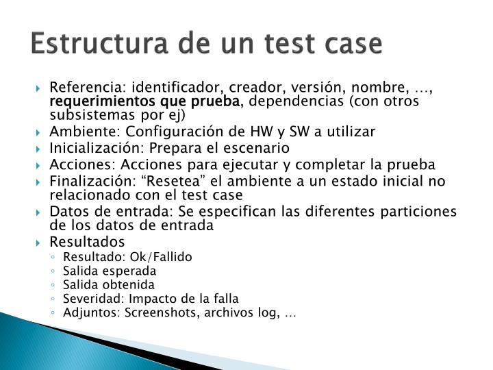 Estructura de un test case