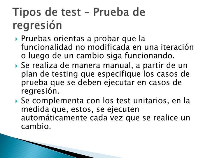 Tipos de test – Prueba de regresión