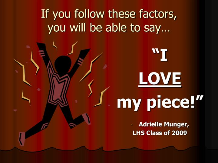 If you follow these factors,