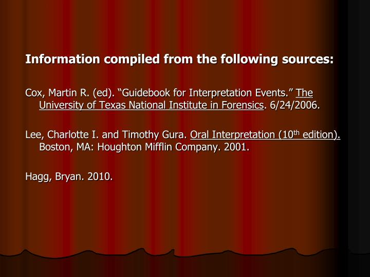 Information compiled from the following sources: