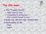 the old aeon