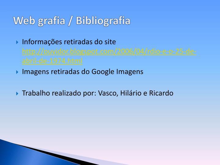 Web grafia / Bibliografia