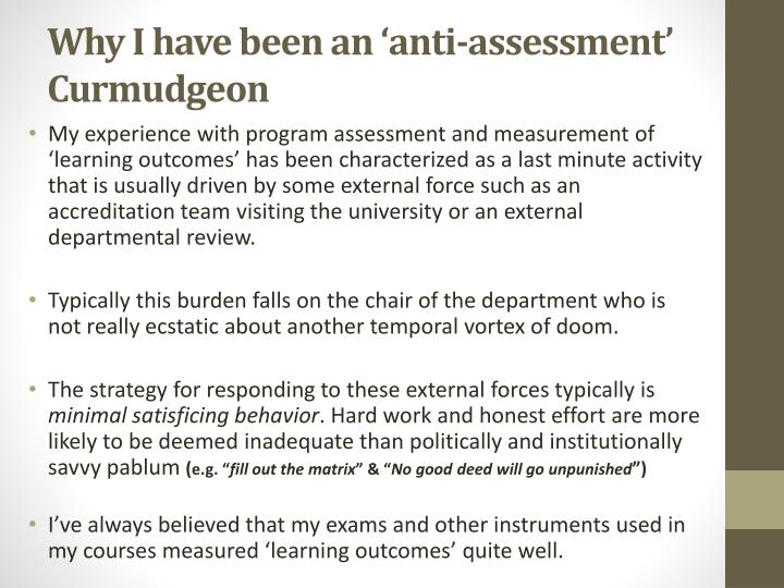Why i have been an anti assessment curmudgeon