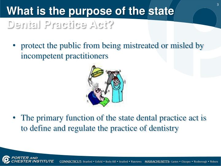 What is the purpose of the state dental practice act