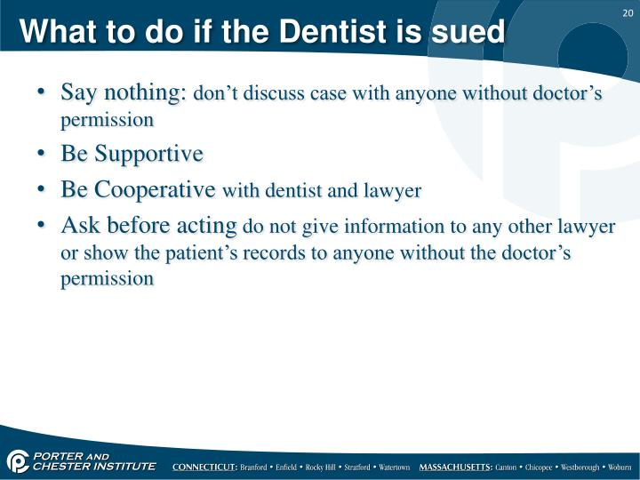 What to do if the Dentist is sued
