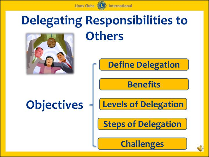 delegating responsibilities to others n.