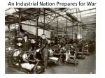 an industrial nation prepares for war