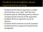 student misconceptions about argumentative writing