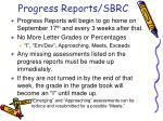 progress reports sbrc