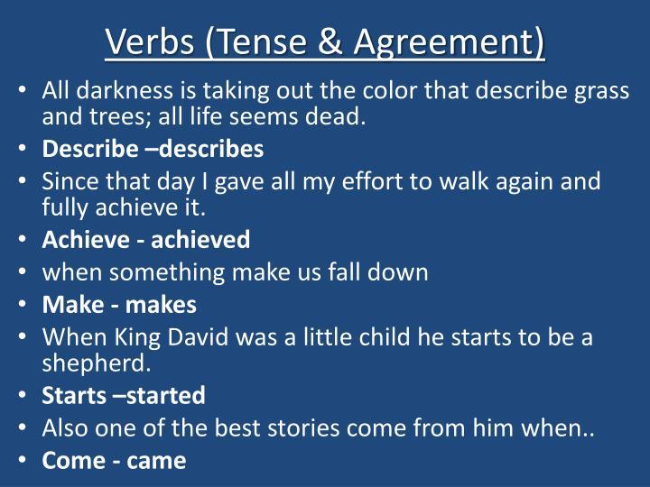 Verbs (Tense & Agreement)