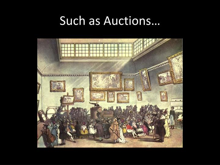 Such as auctions