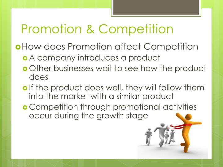 Promotion & Competition