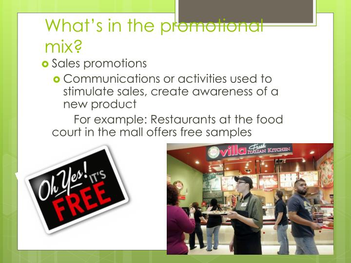 What's in the promotional mix?