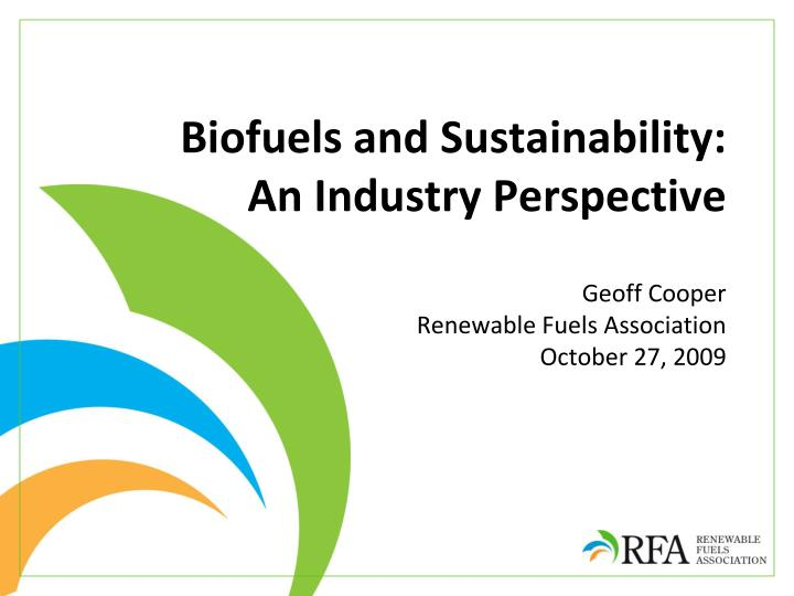 biofuels and sustainability an industry perspective n.