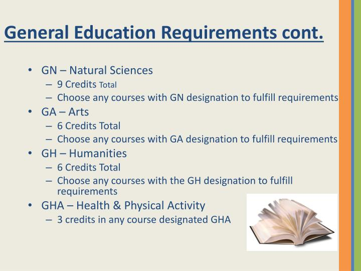 General Education Requirements cont.