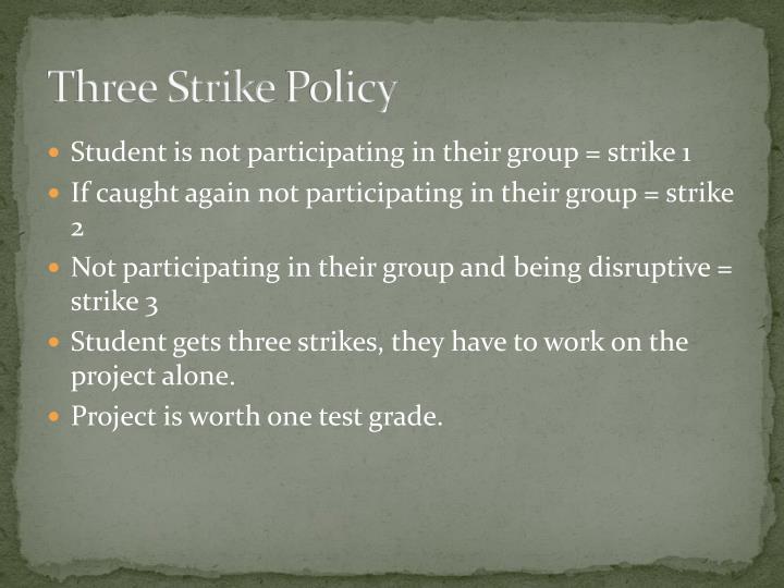 Three Strike