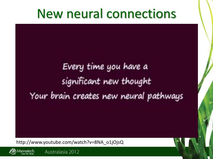 New neural connections