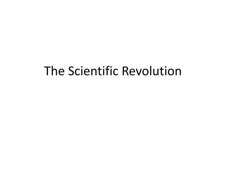 a discussion of the scientific revolution and the impact of newtons discoveries to science