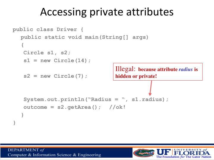 Accessing private attributes