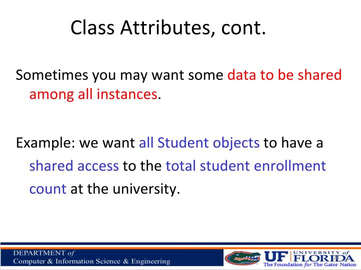 Class Attributes, cont.
