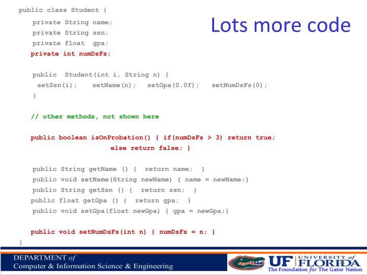Lots more code