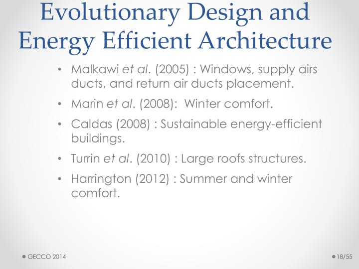 Evolutionary Design and Energy Efficient Architecture