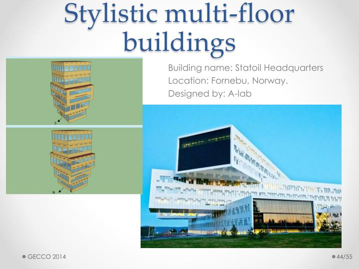 Stylistic multi-floor buildings