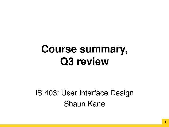 course summary q3 review n.