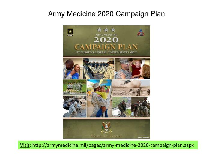 Ppt army medicine 2020 campaign plan powerpoint presentation army medicine 2020 campaign plan toneelgroepblik Choice Image