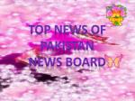 top news of pakistan news board