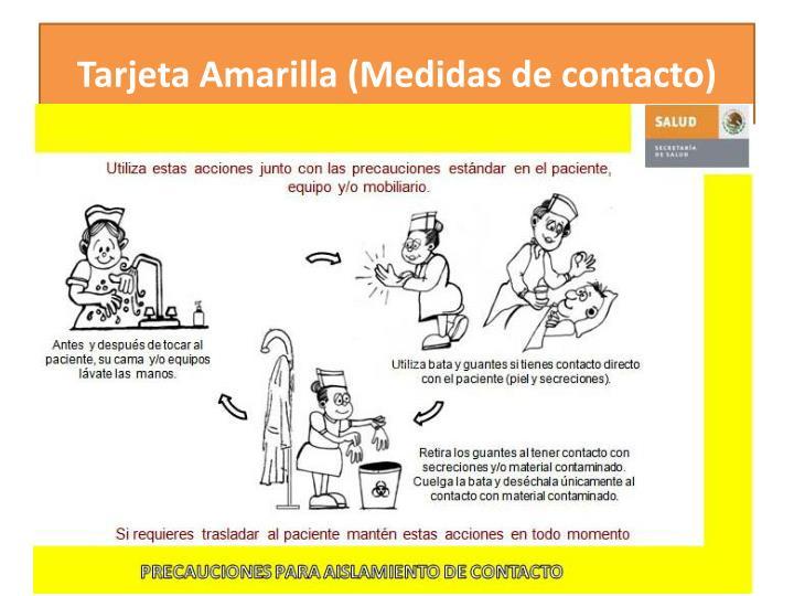 Tarjeta Amarilla (Medidas de contacto)