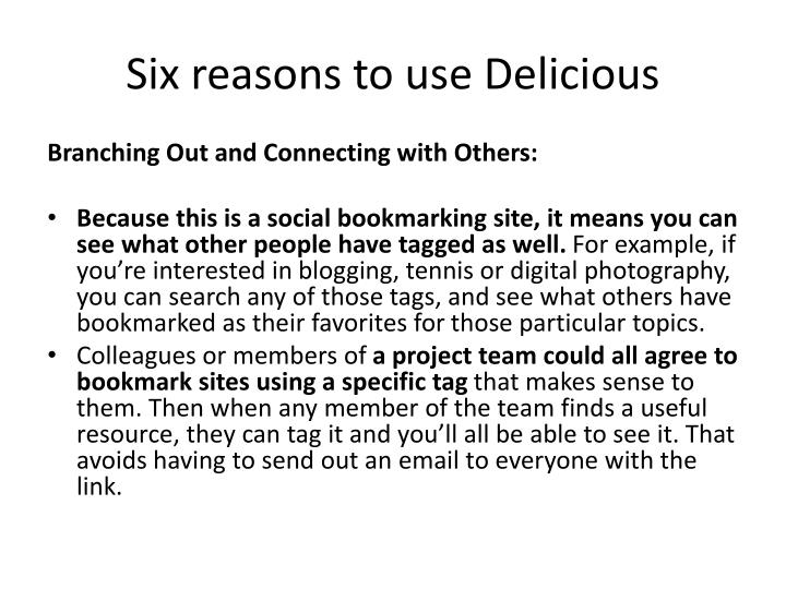 Six reasons to use Delicious