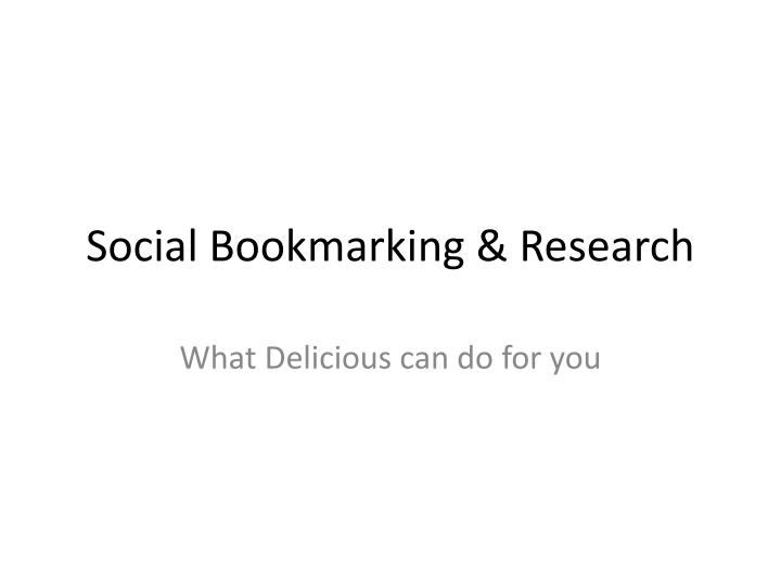 Social bookmarking research