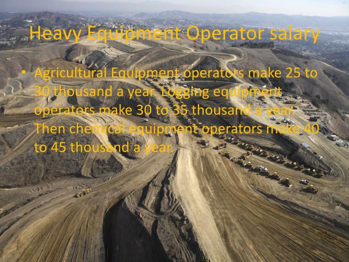 Heavy Equipment Operator salary