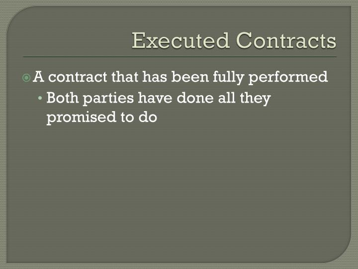 Executed Contracts
