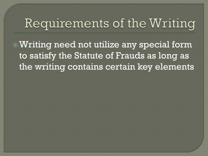 Requirements of the Writing
