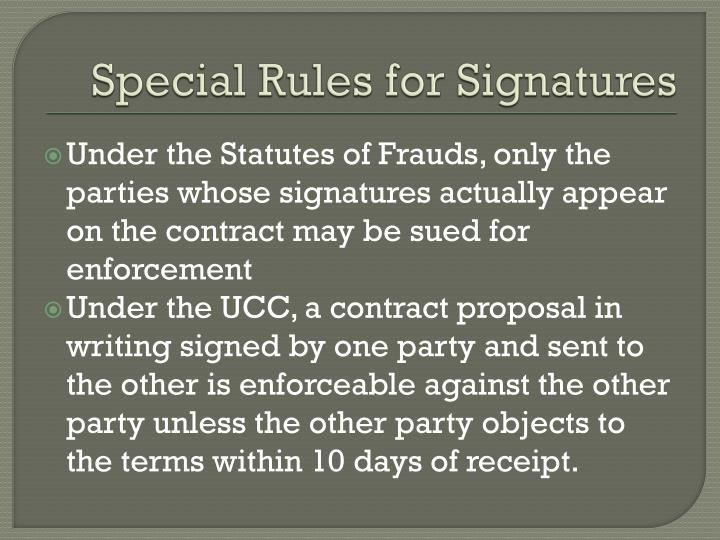 Special Rules for Signatures
