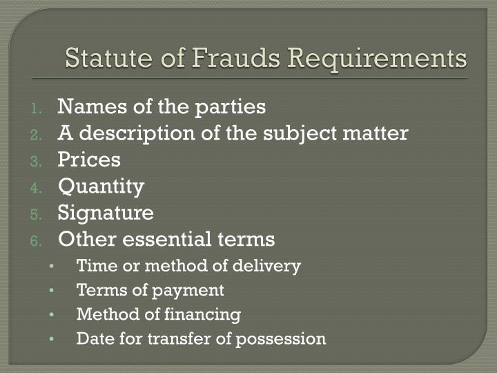 Statute of Frauds Requirements
