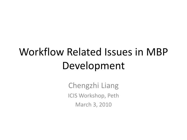 workflow related issues in mbp development n.