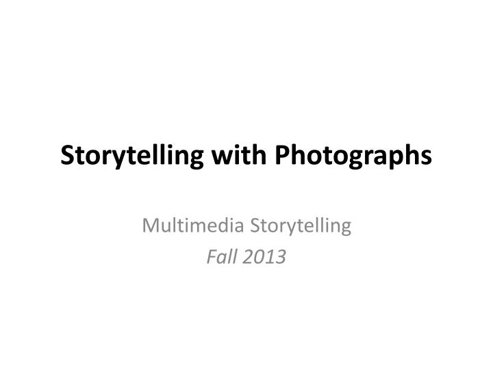 storytelling with photographs n.