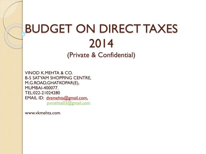 budget on direct taxes 2014 private confidential