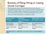 business of plying hiring or leasing goods carriages