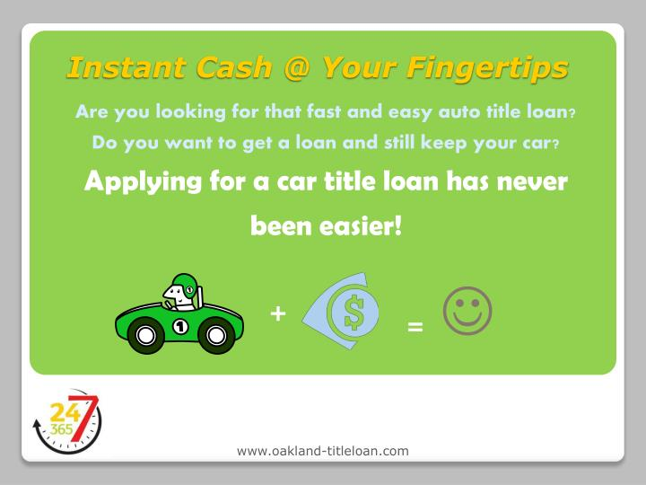 Instant Cash @ Your Fingertips