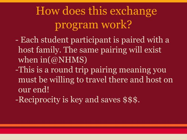 How does this exchange program work?